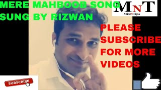 MERE MAHBOOB QAYAMAT HOGI- KISHOR KUMAR - MOVIE - Mr. X in Bombay - SUNG BY RIZWAN