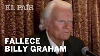 Adiós a Billy Graham, el gran predicador evangélico | Gente