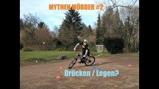 Mythen Mörder #2  - Bike in die Kurve drücken?