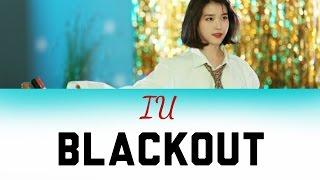 "🍾【Lyrics/가사】IU/아이유 ""BlackOut/블랙아웃"""