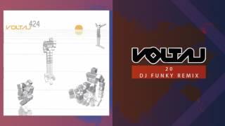 Voltaj - 20 (DJ Funky Remix)