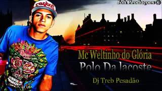 Mc WG - Polo Da lacoste  (Dj Treb Pesadão)