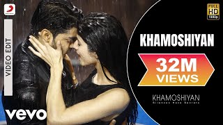 Khamoshiyan - Arijit Singh   New Full Song Video   Gurmeet