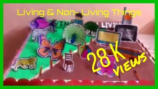 Living and non living things model