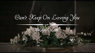 Can't Keep On Loving You by Elliot Yamin | @Mikey_Castro | @ElliotYamin