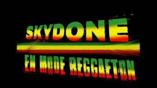 """SKYDONE """"EN MODE REGGAETON"""""""