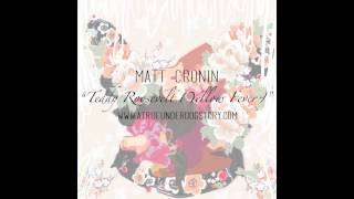 Matt Cronin - Teddy Roosevelt (Yellow Fever) (Prod. by J Dilla)