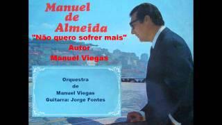 Manuel de Almeida - Não quero sofrer mais