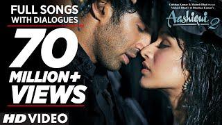 Aashiqui 2 All Video Songs With Dialogues | Aditya Roy Kapur, Shraddha Kapoor width=