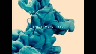 The Sea Is Calling - The Temper Trap