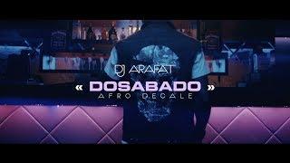 DJ ARAFAT DOSABADO afro-décalé width=