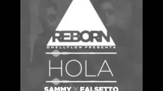 Hola - Falsetto & Sammy (Preview)