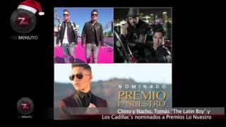 """Chino y Nacho, Tomás """"The Latin Boy"""" y Los Cadillac's nominados a Premios Lo Nuestro"""