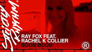 Ray Foxx feat. Rachel K Collier - Boom Boom (Heartbeat) (Official Video)