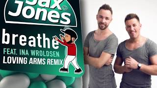 Jax Jones feat. Ina Wroldsen - Breathe (Loving Arms Remix)