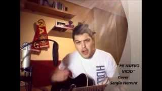 (COVER) Sergio Herrera - Paulina Rubio - Mi Nuevo Vicio ft. Morat