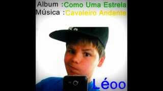 Léoo - Cavaleiro Andante (Rita Guerra & Beto)