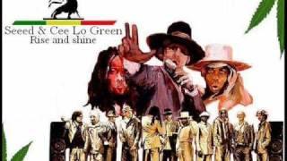 Seeed & Cee Lo Green - Rise and shine (Lyrics)