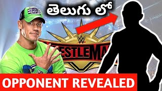 John Cena OPPONENT at Wrestlmania 35 revealed