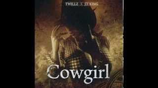 T-Willz ft JT King Cowgirl (Radio Edit)