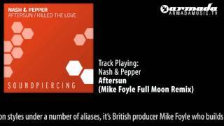 Nash & Pepper - Aftersun (Mike Foyle Full Moon Remix)