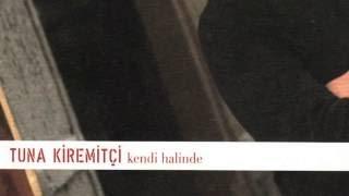 Tuna Kiremitçi - Şairin Şarkısı / Kendi Halinde #adamüzik