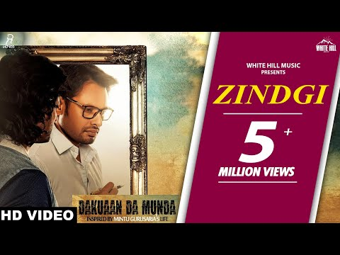 ZINDAGI LYRICS - Nachhatar Gill | Dakuaan Da Munda Punjabi Movie Song