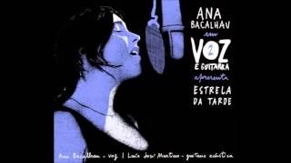 Voz e Guitarra Vol.2: Ana Bacalhau - Estrela da Tarde