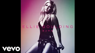 Ellie Goulding - Burn (Official Audio)