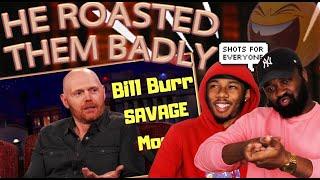 Bill Burr Roasting People Like a BOSS | Reaction
