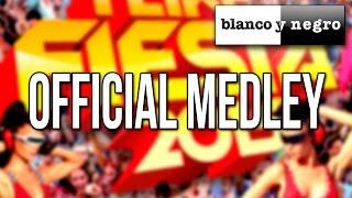 I Like Fiesta 2015 (Official Medley)