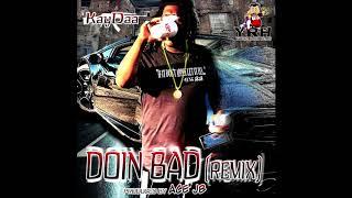 TEEKAYDAA (OMB PEEZY) Doin Bad (Remix) x (Produced by Ace JB)
