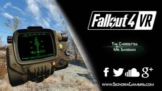 Fallout 4 VR | Mr Sandman - The Chordettes | #TrailerMusic #E32017
