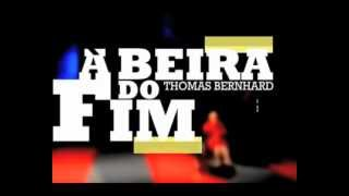 À BEIRA DO FIM | Thomas Bernhard