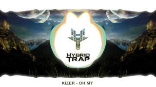 Kizer - Oh My
