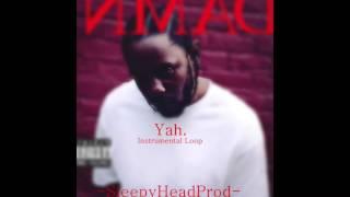 Yah.~Kendrick Lamar(Instrumental Loop)*BEST