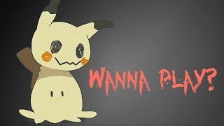 Wanna Play | meme (Mimikyu)