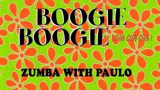 Boogie Boogie - BIP ZIN 60 - Zumba with Paulo