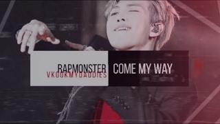 【RAPMONSTER】 — come my way 《FMV》