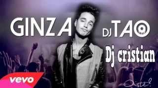 Ginza - DJ cristian - DJ TAO ( Remix - J BALVIN )