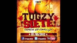 Tugzy Siete - Dança Só Comigo