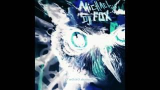 Michael DJ Fox - Maionese dos Teus Olhos