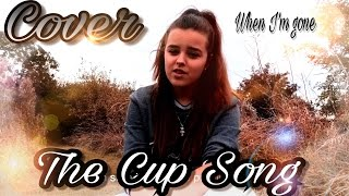 "CUP SONG PITCH PERFECT (""When I'm Gone"") MUSIC VIDEO COVER"