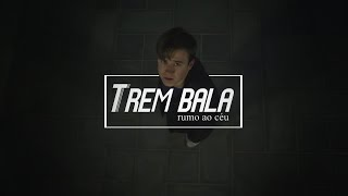 Trem Bala Rumo Ao Céu - by Sr e Sra Lobos (Fan Video)