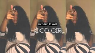 Rels B - Hood Girl (Prod. RelsBeats) @skinnyflakk