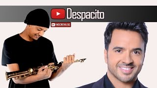 Luis Fonsi - Despacito ft. Daddy Yankee (Saxophone Cover)