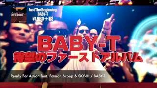 【Trailer】BABY-T - Just The Beginning