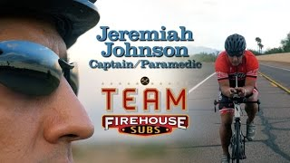 Firehouse Subs' Public Safety Foundation Partners with IronMan feat. Jeremiah Johnson