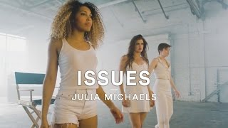 Julia Michaels - Issues   Dance Video