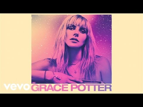 grace-potter-hot-to-the-touch-audio-only-gracepottervevo